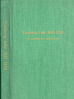 Cranberry Lake 1845-1959: An Adirondack Miscellany