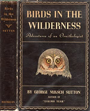Birds in the Wilderness: Adventures of an Ornithologist
