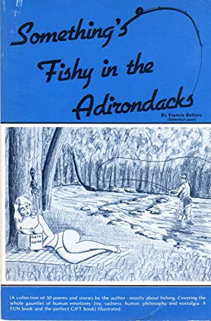 Something's Fishy in the Adirondacks (SIGNED)