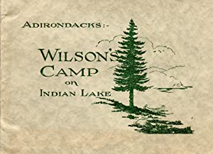 Adirondacks: Wilson's Camp on Indian Lake