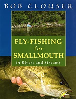 Fly Fishing for Smallmouth (SIGNED)