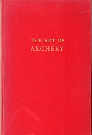 The Art of Archery By an Unknown Archer