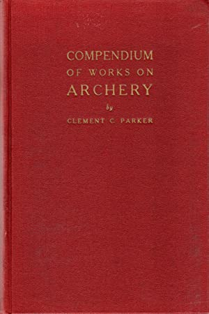 Compendium of Works on Archery