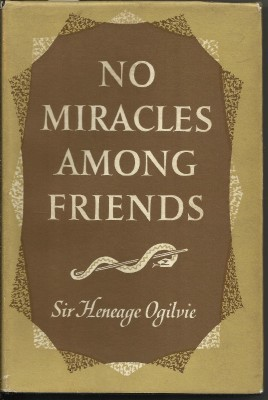 NO MIRACLES AMONG FRIENDS