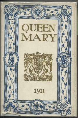 LIFE OF HER MAJESTY QUEEN MARY