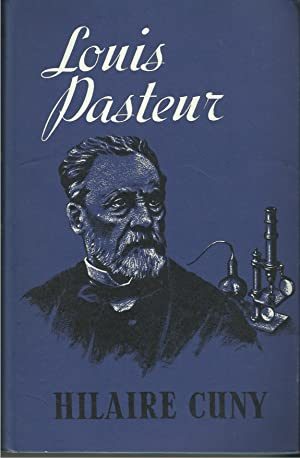 Louis Pasteur: The Man and His Theories