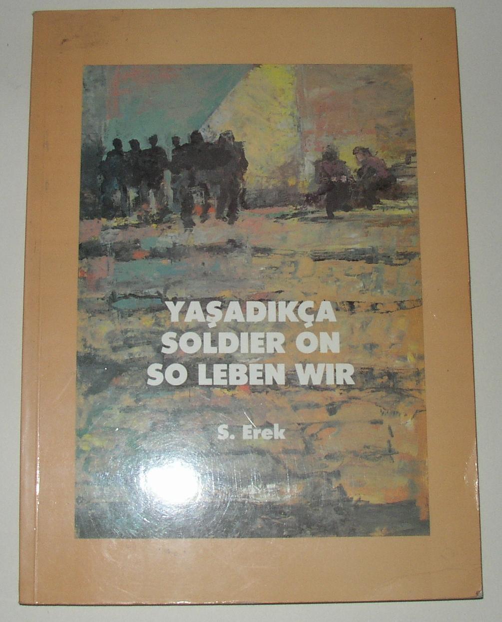 s erek soldier on yasadikca so leben wir by erek s r yurukoglu brief intro sesi