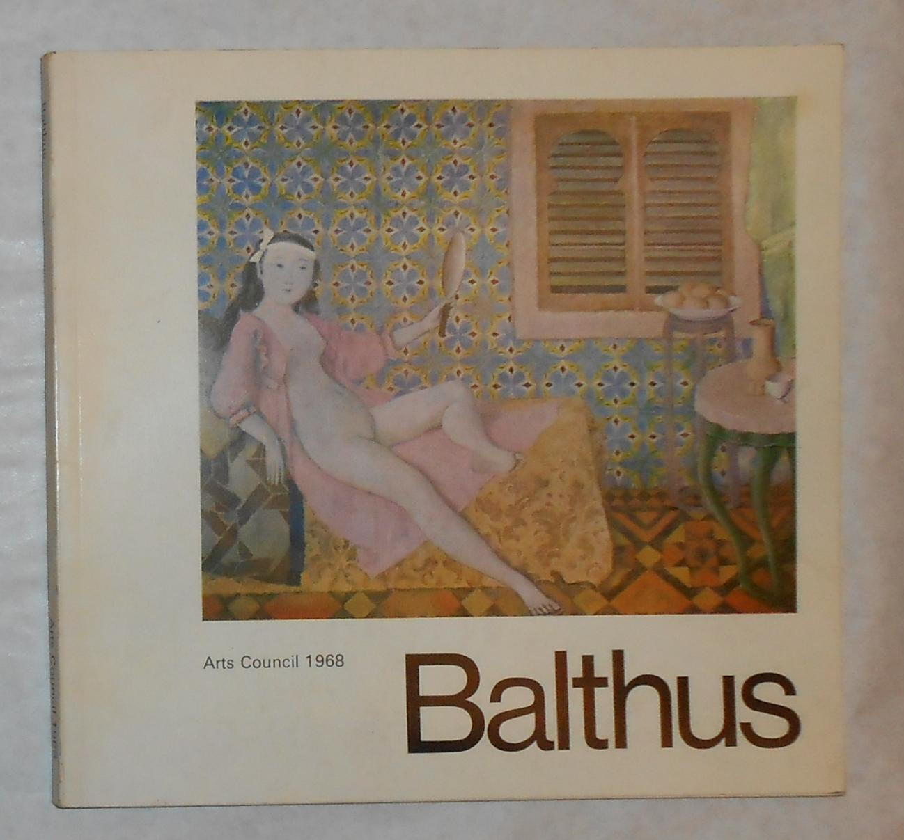 balthus a retrospective exhibition arranged by john russell for the arts council of great britain