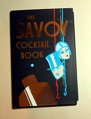The Savoy Cocktail Book: CRADDOCK, Harry (recipes)