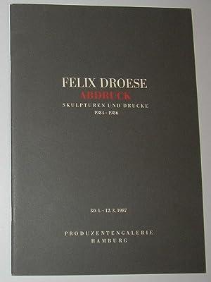 Felix Droese - Abdruck - Skupturen Und: Droese, Felix ]