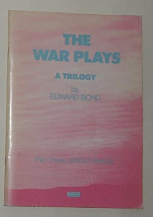 The War Plays - A Trilogy -: BOND, Edward