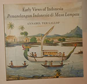 Early Views of Indonesia - Drawings from: TEH GALLOP, Annabel