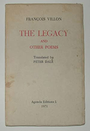 The Legacy and Other Poems (Limited Signed: VILLON, Francois (Translated