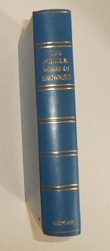 Browning Poetical Works 1833 - 1864: BROWNING, Robert (Edited