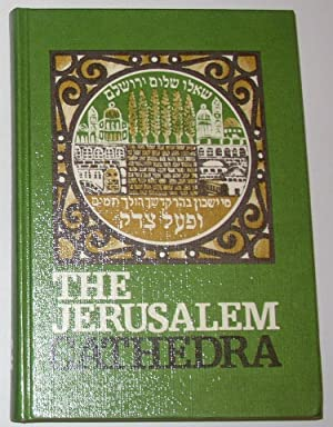 The Jerusalem Cathedra - Studies in the: LEVINE, Lee I
