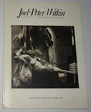 Joel-Peter Witkin - Forty Photographs (San Francisco: WITKIN, Joel-Peter ]