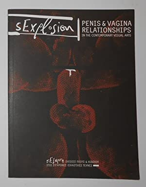 Sexplosion - Penis and Vagina Relationships in: ROGAKOS, Megakles (text)