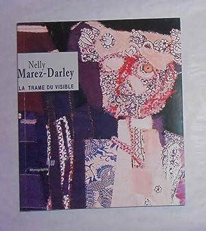 Nelly Marez-Darley - La Trame Du Visible: MAREZ-DARLEY, Nelly ]