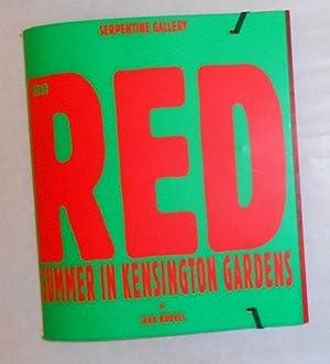 Red Summer in Kensington Gardens by Jean: NOUVEL, Jean ]