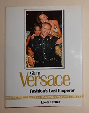 Gianni Versace - Fashion's Last Emperor (SIGNED: VERSACE, Gianni ]