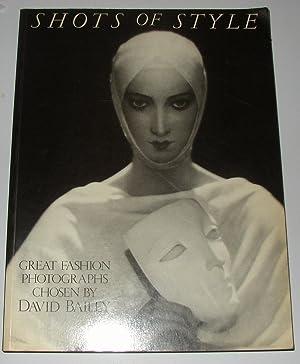 Shots of Style - Great Fashion Photographs: BAILEY, David (intro