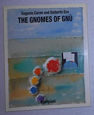 The Gnomes of Gnu: ECO, Umberto (text)