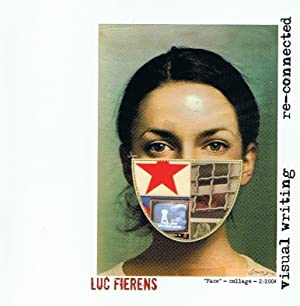 Visual writing re-connected: Fierens Luc