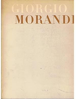 Giorgio Morandi An exibition of paintings, water-colours,: aa vv