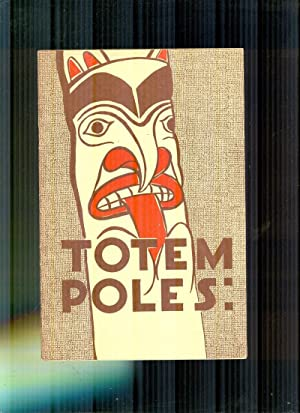 Totem Poles. No.6 In A Series of: RITZENTHALER, ROBERT