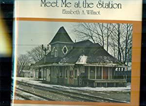 Meet Me At The Station: WILLMOT, ELIZABETH