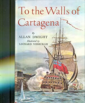 To The Walls of Cartagena: DWIGHT, ALLAN