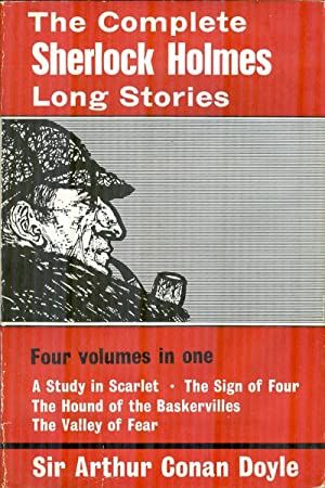 The Complete Sherlock Holmes Long Stories: DOYLE, ARTHUR CONAN