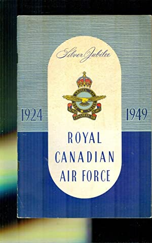 RCAF Logbook. A Chronological Outline of the: RCAF