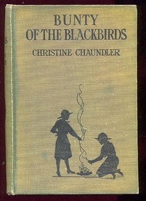 Bunty Of The Blackbirds.: CHAUNDLER, CHRISTINE.