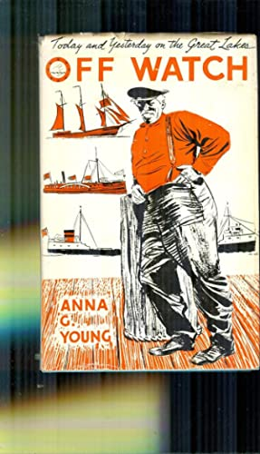 Off Watch. Today and Yesterday on the: YOUNG, ANNA. (Signed)