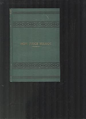 The Hon. Judge Wilmot: A Biographical Sketch: LATHERN, REV.J. (1881
