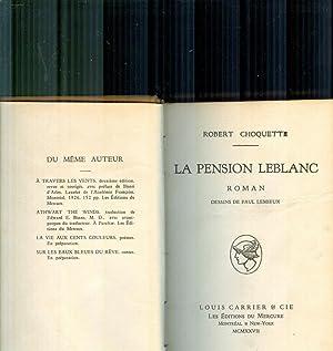 La Pension LeBlanc: CHOQUETTE, ROBERT. (1927