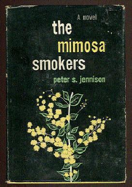 The Mimosa Smokers: JENNISON,PETER