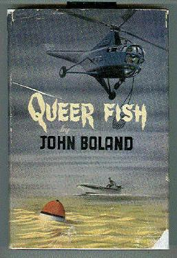 Queer Fish: BOLAND, JOHN