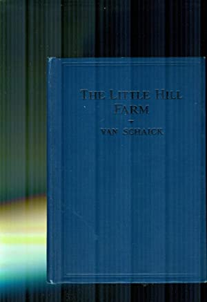 The Little Hill Farm Or Cruisings In: SCHAICK, JOHN VAN