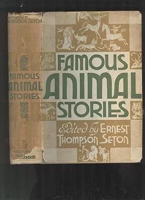 Famous Animal Stories. Animal Myths, Fables, Fairy: SETON, ERNEST THOMPSON.