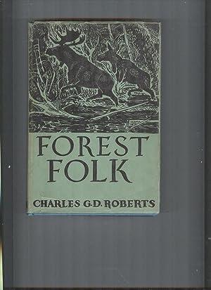 Forest Folk: ROBERTS, G.D.