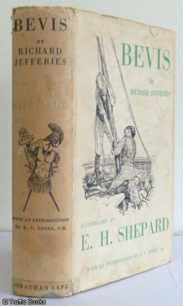 Bevis The Story Of A Boy: Jefferies, Richard: E H Shepard
