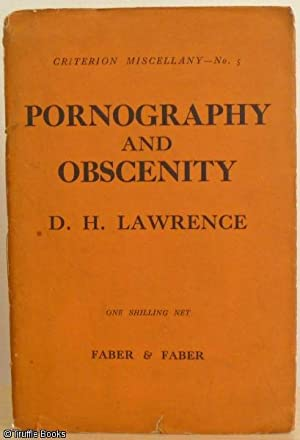Pornography and Obscenity: Lawrence, D H