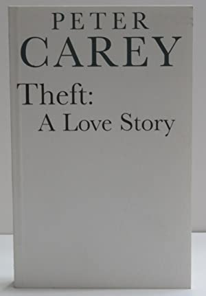 Theft A Love Story