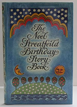 The Noel Streatfield Birthday Story Book An Anthology