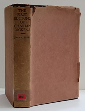 The First Editions Of The Writings Of Charles Dickens Their Points & Values