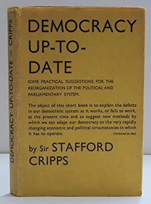 Democracy Up-To-Date Some Practical Suggestions For The Reorganization Of The Political And Parli...