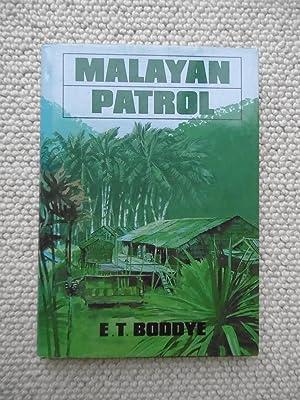 Malayan Patrol -- SIGNED: E T Boddye