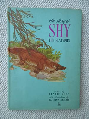 The Story of Shy, the Platypus: Leslie Rees